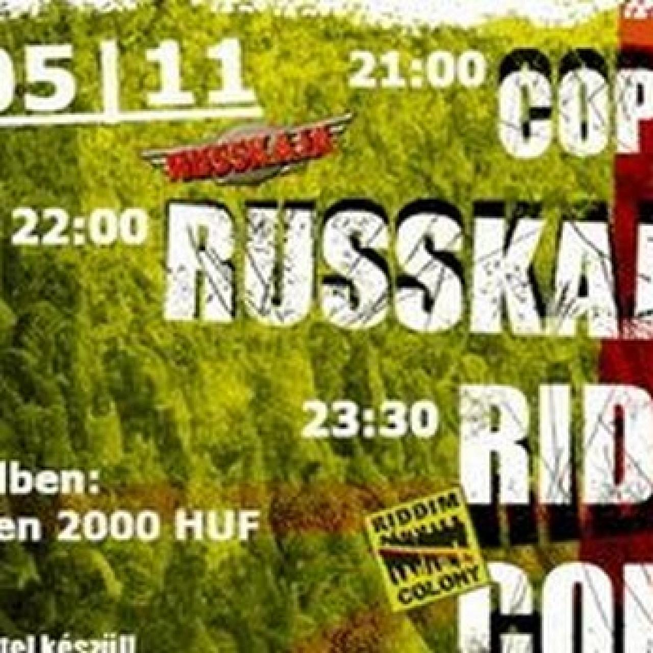 Russkaja (A/RU), Copy Con, Riddim Colony - A38 Ship